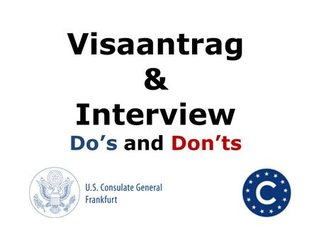 Visaantrag & Interview Do's and Don'ts