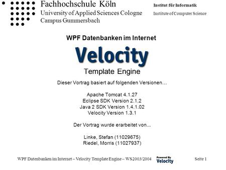 Fachhochschule Köln Institut für Informatik University of Applied Sciences Cologne Institute of Computer Science Campus Gummersbach WPF Datenbanken im.