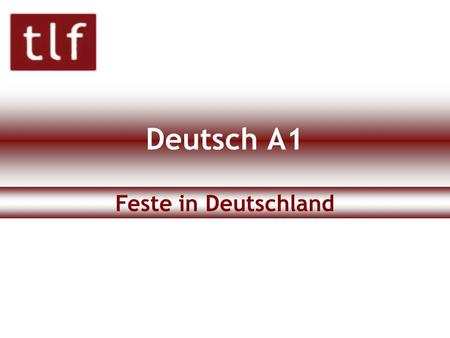 Deutsch A1 Feste in Deutschland.