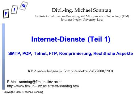 Copyright, 2000 © Michael Sonntag    Internet-Dienste (Teil 1) SMTP, POP,