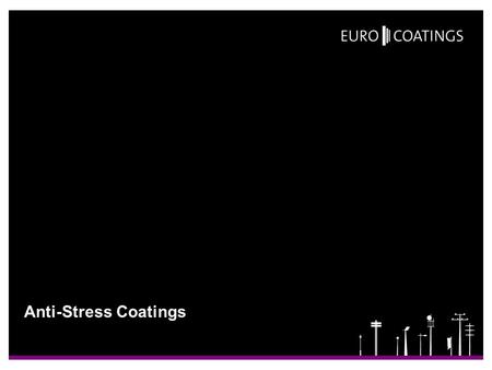 Anti-Stress Coatings.