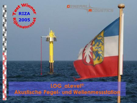 GENERAL ACOUSTICS © LOG_aLevel ® Akustische Pegel- und Wellenmessstation.