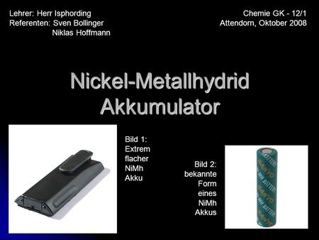 Nickel-Metallhydrid Akkumulator