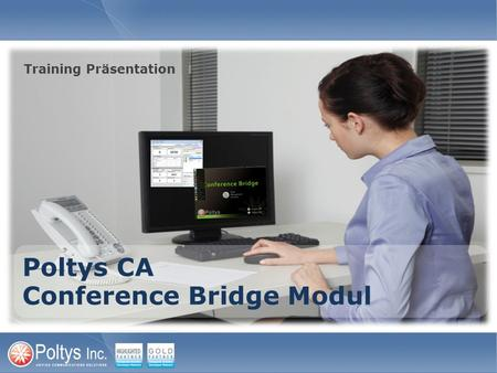 Poltys CA Conference Bridge Modul Training Präsentation.