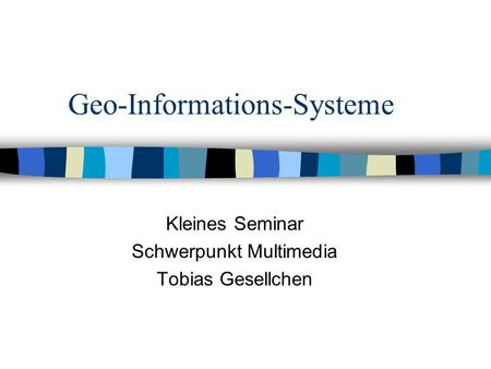 Geo-Informations-Systeme