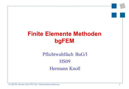 Finite Elemente Methoden bgFEM