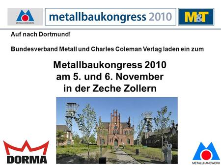 Metallbaukongress 2010 am 5. und 6. November