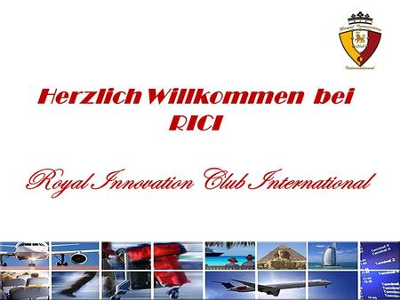 Herzlich Willkommen bei RICI Royal Innovation Club International.
