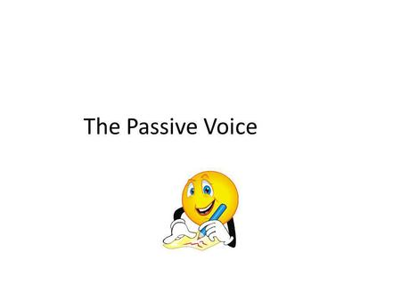 The Passive Voice. If a sentence is in the active voice, usually the subject is the topic and the verb flows left to right, exerting the influence of.