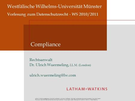 Latham & Watkins operates as a limited liability partnership worldwide with affiliated limited liability partnerships conducting the practice in the United.