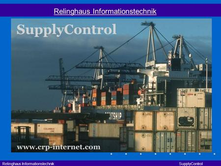 Relinghaus Informationstechnik SupplyControl Relinghaus Informationstechnik.
