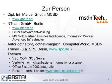 Marcel Gnoth, www.gnoth.net OFF4 - IBF 1.5 Information Bridge Framework 1.5 verbindet Web Services und Office System 2003.