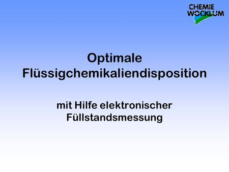 Optimale Flüssigchemikaliendisposition