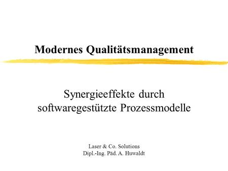 Modernes Qualitätsmanagement