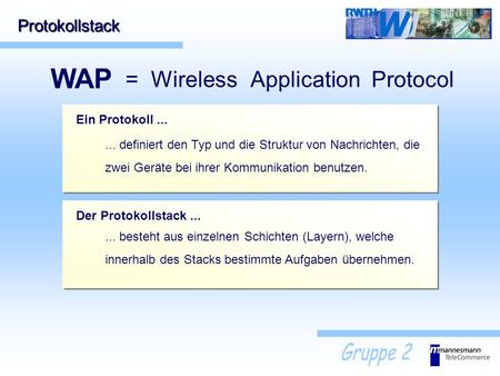WAP = Wireless Application Protocol Protokollstack Ein Protokoll ...