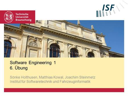 Software Engineering 1 6. Übung