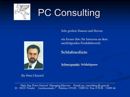 PC Consulting _____________________________________________________________________ Dipl.-Ing. Peter Christof Managing Director