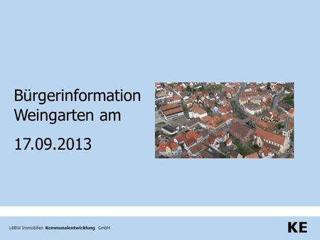Bürgerinformation Weingarten am 17.09.2013.