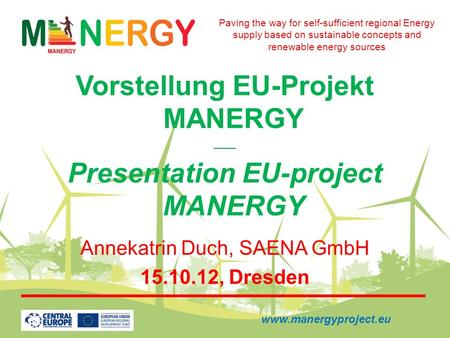 Vorstellung EU-Projekt MANERGY Presentation EU-project MANERGY