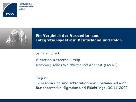 Migration Research Group Hamburgisches WeltWirtschaftsInstitut (HWWI)