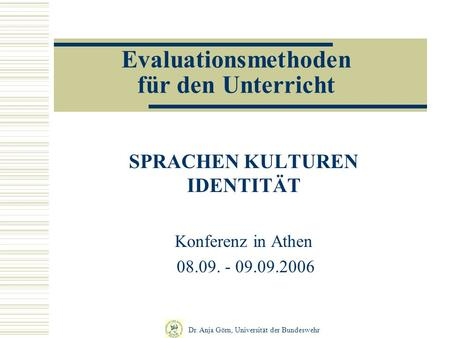 Evaluationsmethoden für den Unterricht