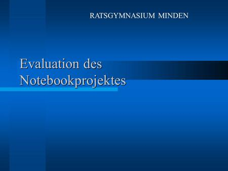 Evaluation des Notebookprojektes