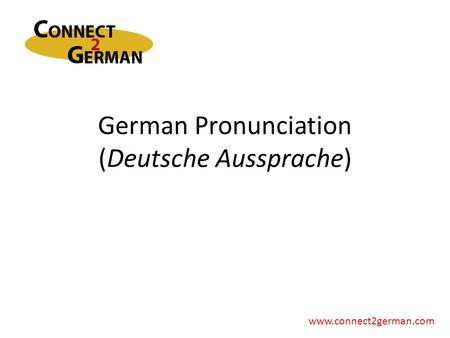 German Pronunciation (Deutsche Aussprache)
