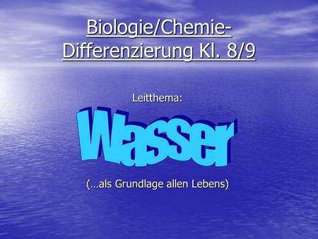 Biologie/Chemie-Differenzierung Kl. 8/9