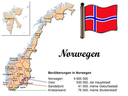 Norwegen Bevölkerungen in Norwegen Norwegen: