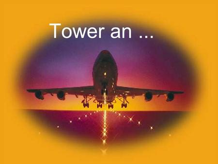 Powerpoints bestellen- - Mail an Tower an...