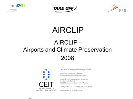 AIRCLIP AIRCLIP - Airports and Climate Preservation 2008.