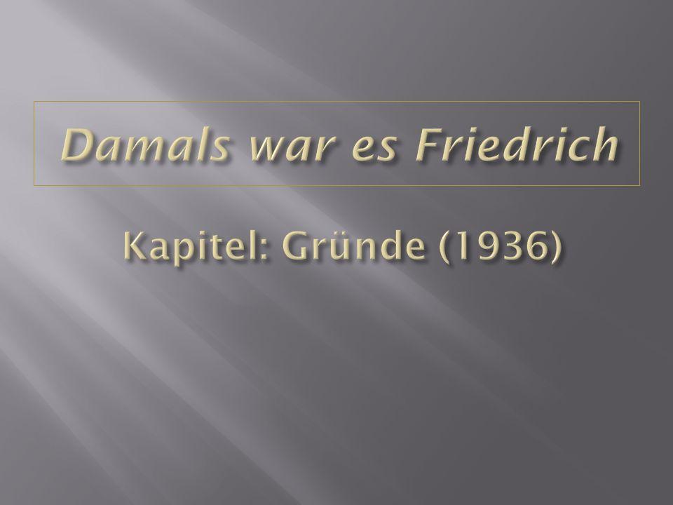 Der Ich-Erzähler Der Vater des Ich-Erzähler Friedrich Herr Schneider