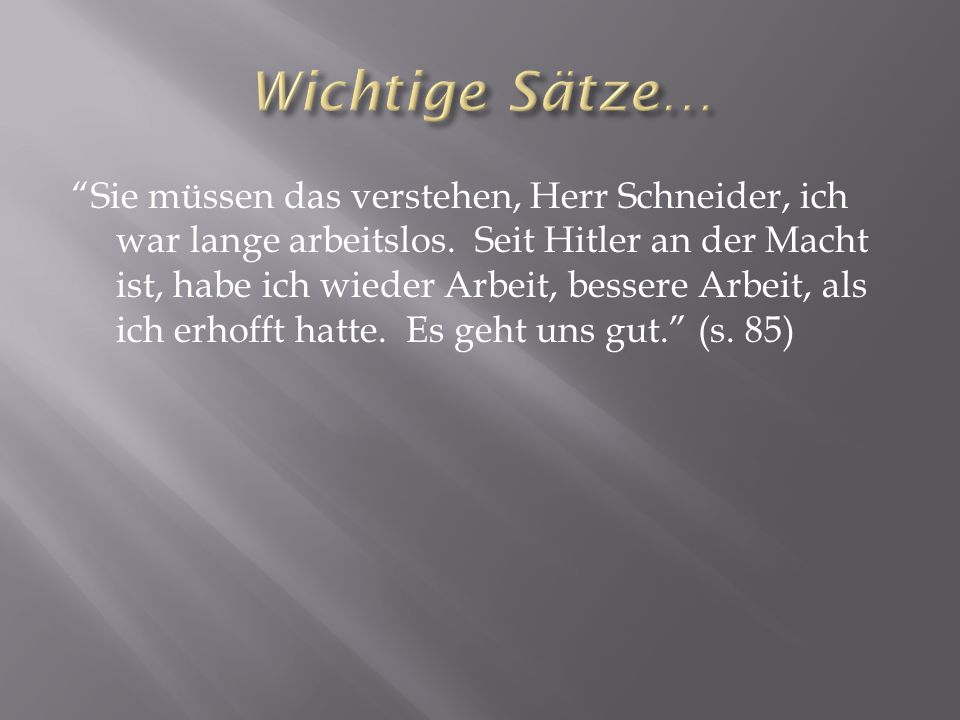 Denken Sie an Ihre Familie, Herr Schnieder, gehen Sie fort! (s. 87)
