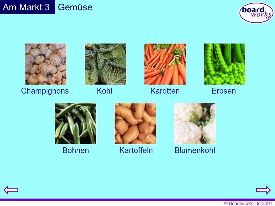 © Boardworks Ltd 2001 GemüseAm Markt 4