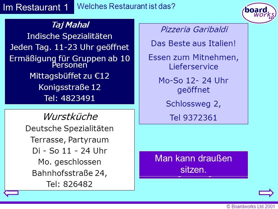 © Boardworks Ltd 2001 Speisekarte Vorspeisen Hauptgerichte Nachtisch Getränke Was passt wozu.