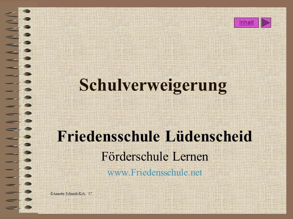 ©Annette Schmidt-Kob, ´07 Friedensschule Inhalt
