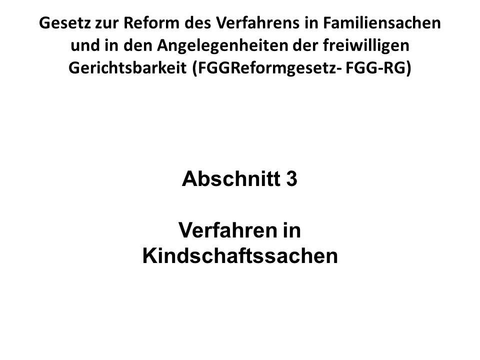 Gesetz zur Reform des Verfahrens in Familiensachen und in den Angelegenheiten der freiwilligen Gerichtsbarkeit (FGGReformgesetz- FGG-RG) § 155 Vorrang- und Beschleunigungsgebot (1) Kindschaftssachen, die den Aufenthalt des Kindes, das Umgangsrecht oder die Herausgabe des Kindes betreffen, sowie Verfahren wegen Gefährdung des Kindeswohls sind vorrangig und beschleunigt durch- zuführen.