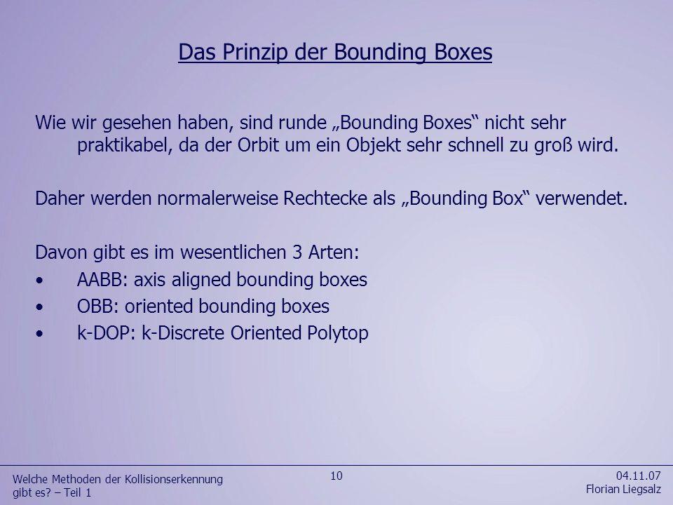 04.11.07 Florian Liegsalz 11 Welche Methoden der Kollisionserkennung gibt es.