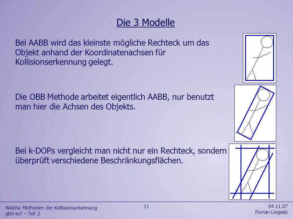 04.11.07 Florian Liegsalz 12 Welche Methoden der Kollisionserkennung gibt es.