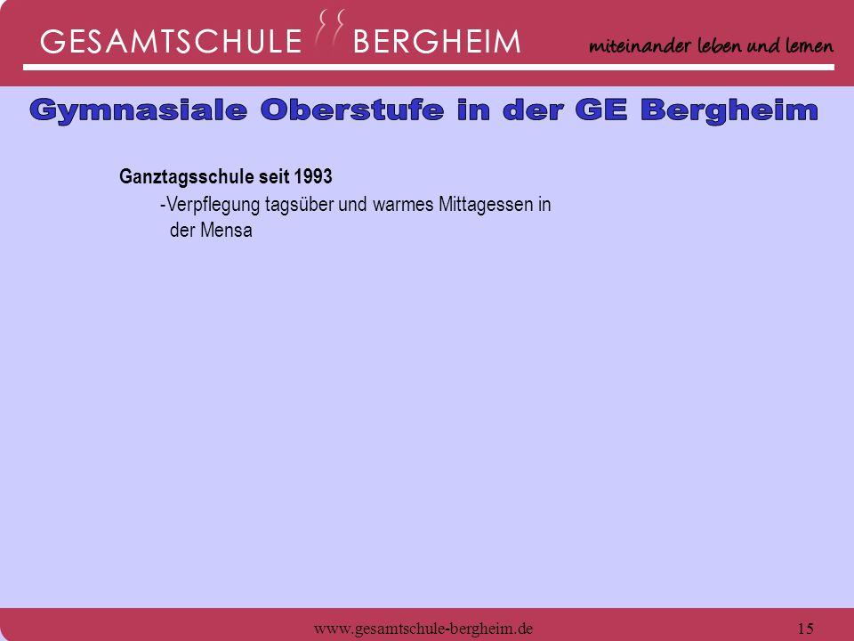 www.gesamtschule-bergheim.de16 Ganztagsschule seit 1993 -Verpflegung tagsüber und warmes Mittagessen in der Mensa - Freie Nutzung der umfangreichen Bibliothek und des PC-Bereichs