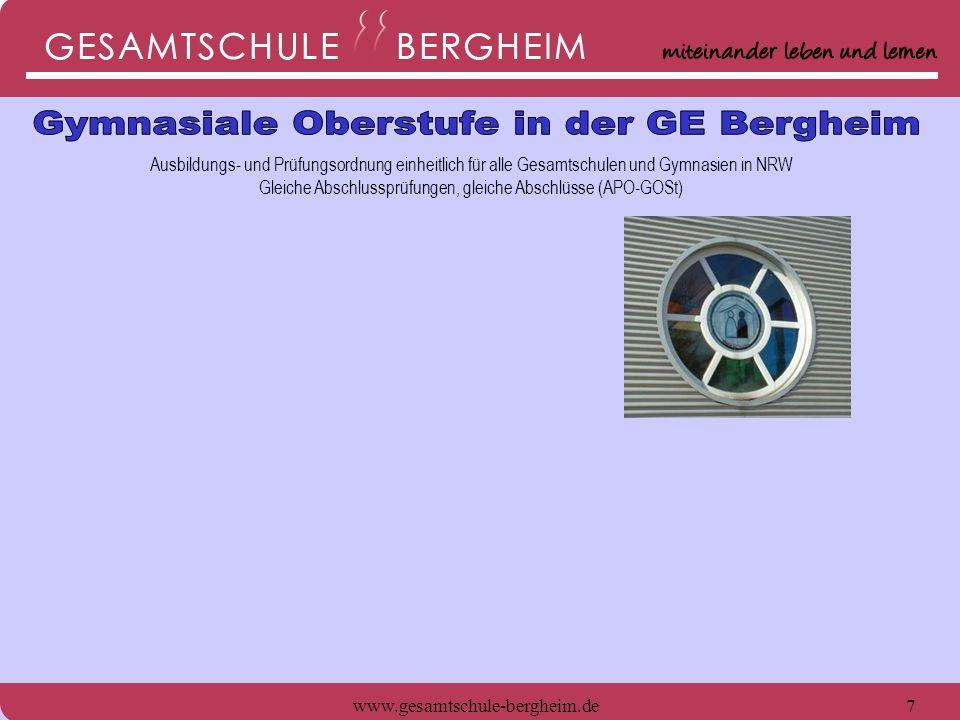 www.gesamtschule-bergheim.de8 Ausbildungs- und Prüfungsordnung einheitlich für alle Gesamtschulen und Gymnasien in NRW Gleiche Abschlussprüfungen, gleiche Abschlüsse (APO-GOSt) Leistungskursangebot: