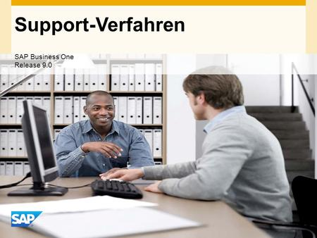 INTERN Support-Verfahren SAP Business One Release 9.0.