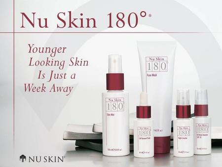© 2001 Nu Skin International, Inc. Nu Skin 180° ® Anti-Ageing Skin Therapy System – Überblick.