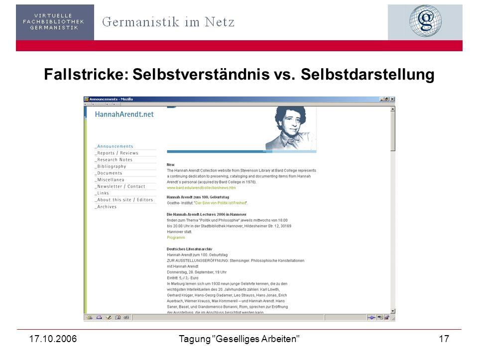 17.10.2006Tagung Geselliges Arbeiten 18 Fallstricke: Vertrauen ist gut, Kontrolle ist besser!