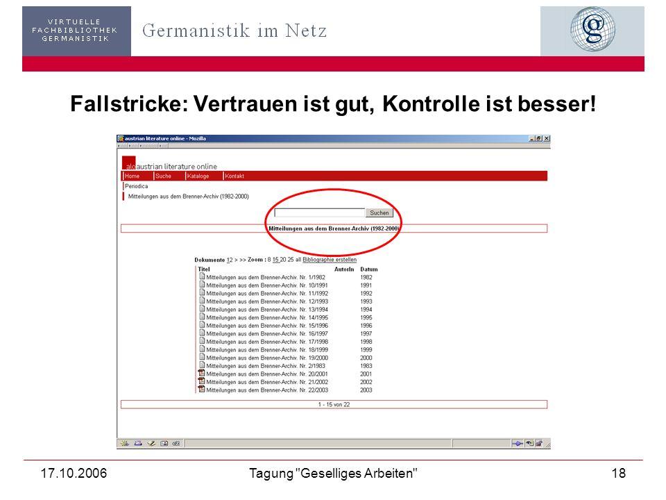 17.10.2006Tagung Geselliges Arbeiten 19 Fallstricke: Auf Mogelpackungen achten.