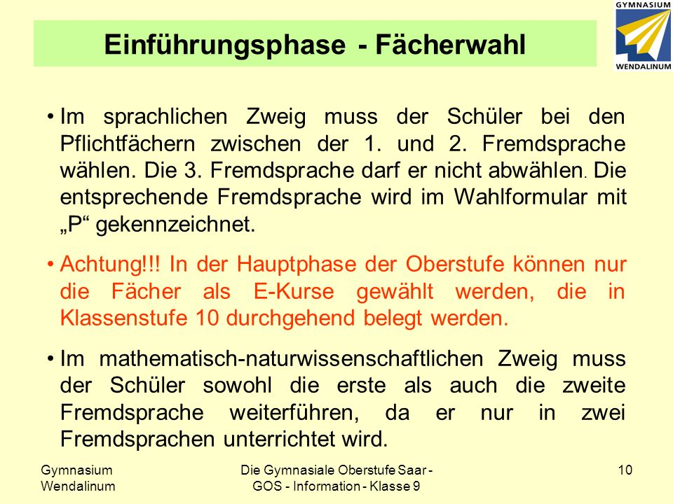 Gymnasium Wendalinum Die Gymnasiale Oberstufe Saar - GOS - Information - Klasse 9 11 Einführungsphase - Fächerwahl