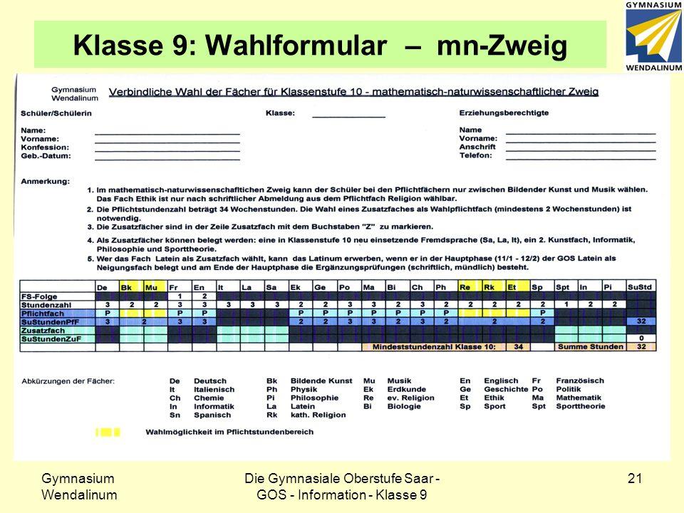Gymnasium Wendalinum Die Gymnasiale Oberstufe Saar - GOS - Information - Klasse 9 22 Klasse 9: Wahlformular – sprachl.