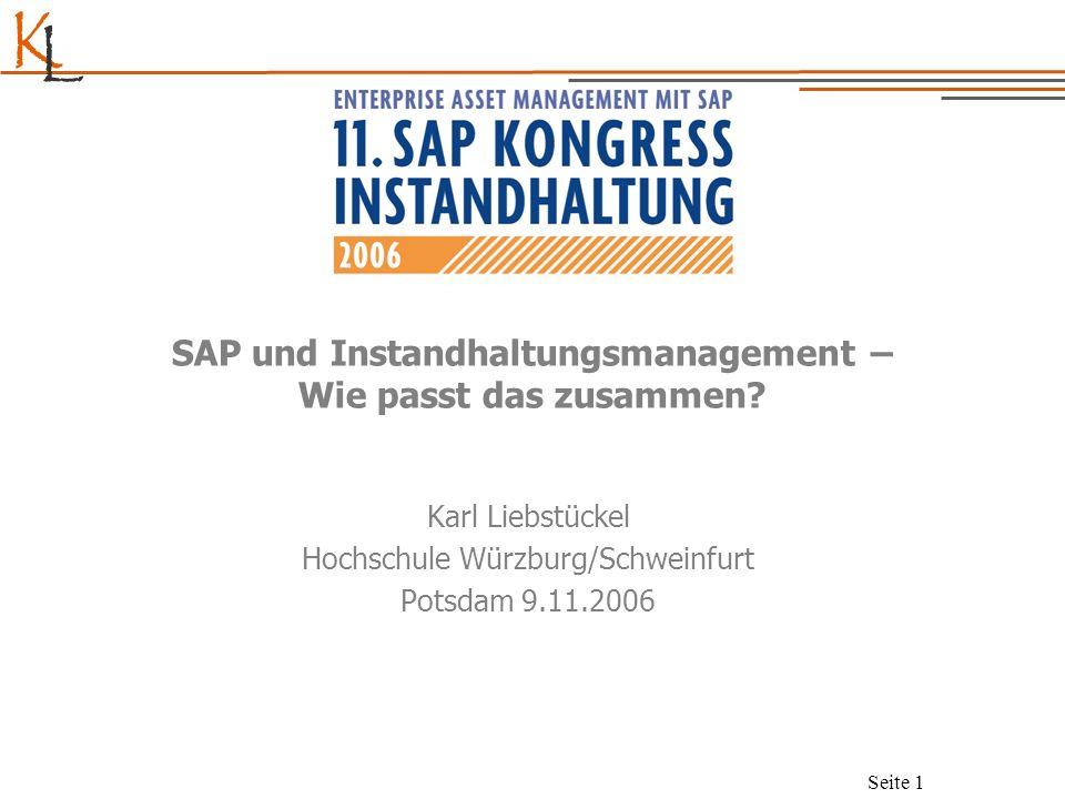 K L Seite 2 SAP, Instandhaltung und Management – Wie passt das zusammen.