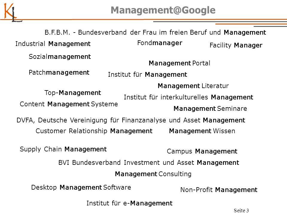 K L Seite 4 Management: eine lustige Sache Frage: Wieviel ist 2 + 2.