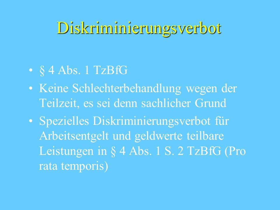 Diskriminierungsverbot § 4 Abs.
